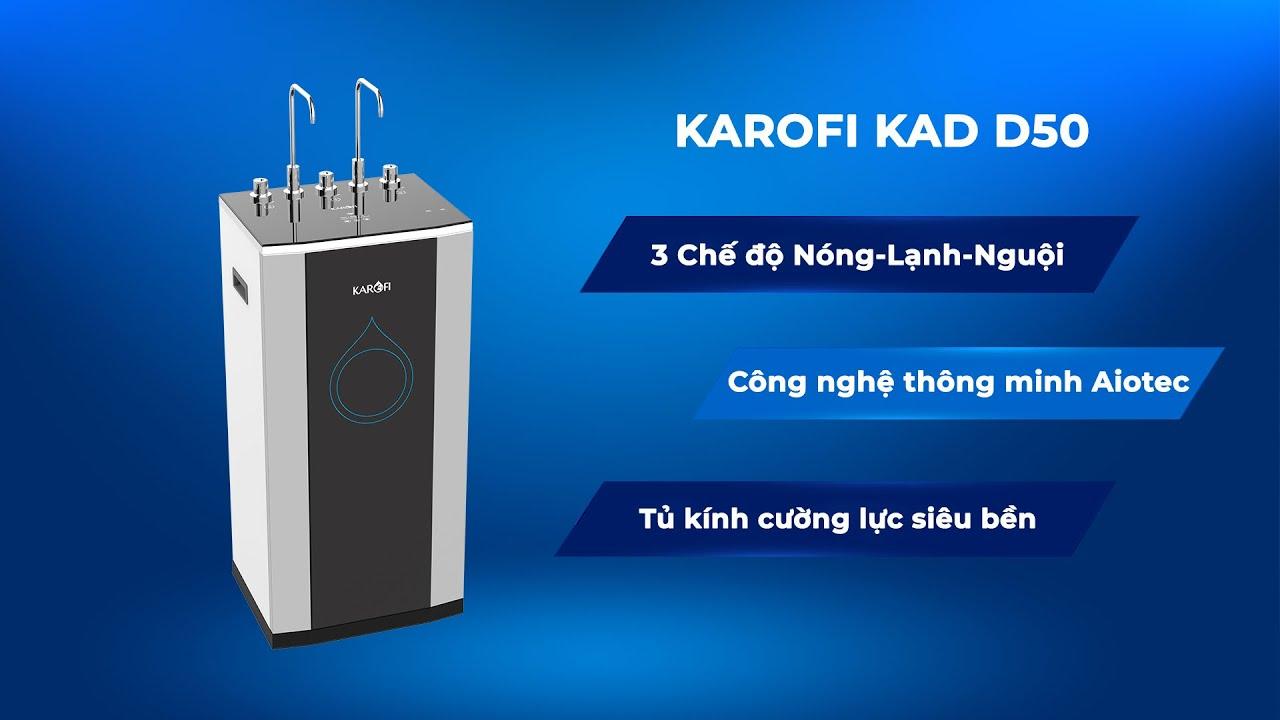 MÁY LỌC NƯỚC NÓNG LẠNH KAROFI KAD-D50